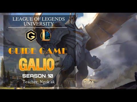 Hướng dẫn chơi Galio - Mùa 10