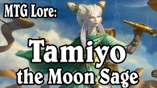MTG Lore: Tamiyo, the Moon Sage