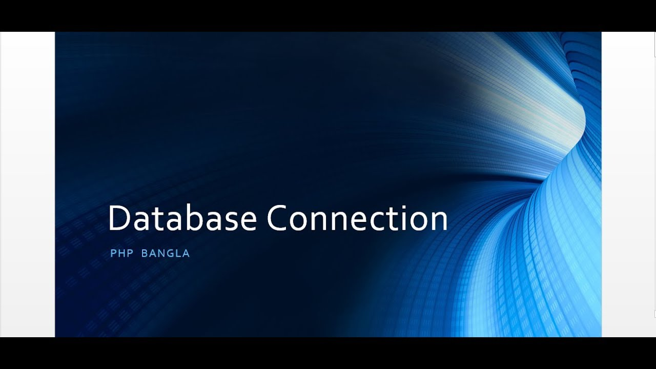 Database Connection PHP | XAMPP | MYSQL Bangla