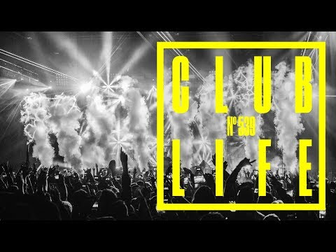 ClubLife by Tiësto Podcast 539 - First Hour