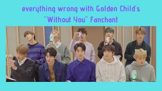 everything wrong with Golden Child's 'Without You\