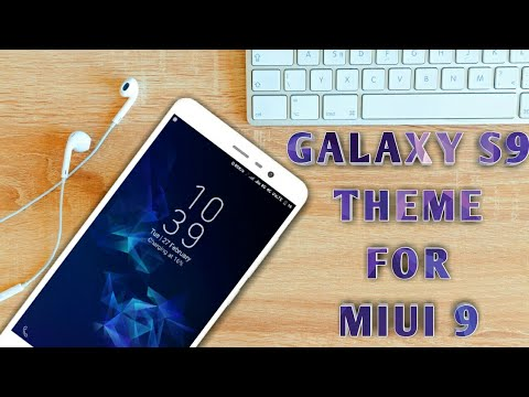 Galaxy S9 Theme For MIUI 9! Redmi Note 4/Redmi Note 5/Redmi 5A/Redmi 4A