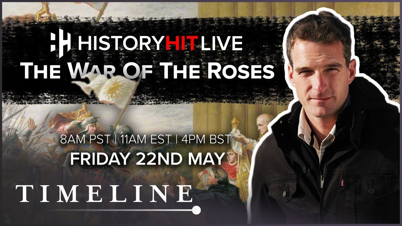 The War Of The Roses & Battle Of St Albans With Matt Lewis | History Hit LIVE on Timeline