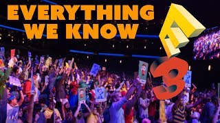 Everything CONFIRMED for E3 - The Know Gaming News