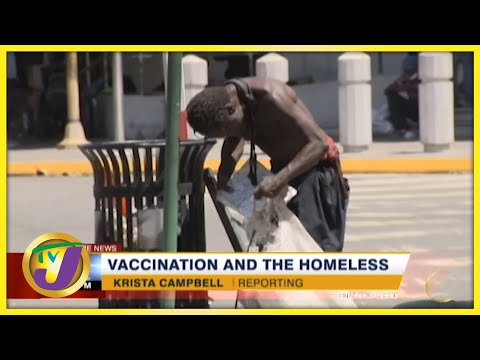 Vaccination and the Homeless in Jamaica   TVJ News - August 24 2021
