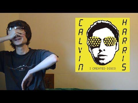 Calvin Harris - I Created Disco (Album Review)