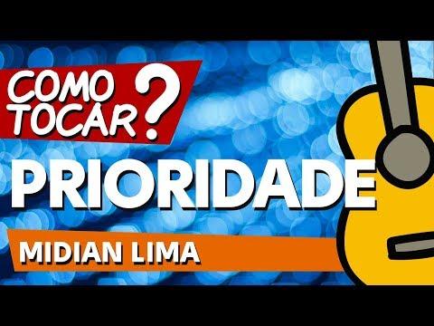 COMO TOCAR PRIORIDADE (Midian Lima) AULA DE VIOLÃO