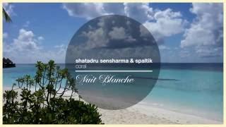 [Chill Out] Shatadru Sensharma & splatik - Coral [Nuit Blanche]