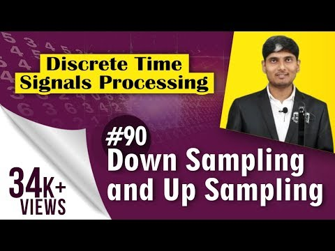 What is meant by Down sampling and Up sampling