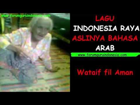 Lagu Indonesia Raya Asli Bahasa Arab   www.forumguruindonesia.com
