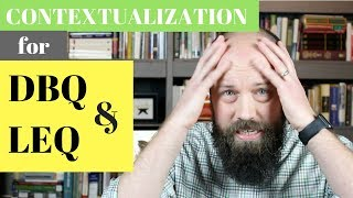 How to Get the CONTEXTUALIZATION Point on the DBQ & LEQ