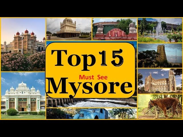 Mysore Tourism | Famous 15 Places to Visit in Mysore Tour
