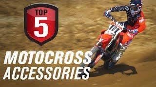 Top 5 Motocross Accessories