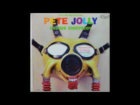 The Sensational Pete Jolly Gasses Everybody (1962) (Full Album)