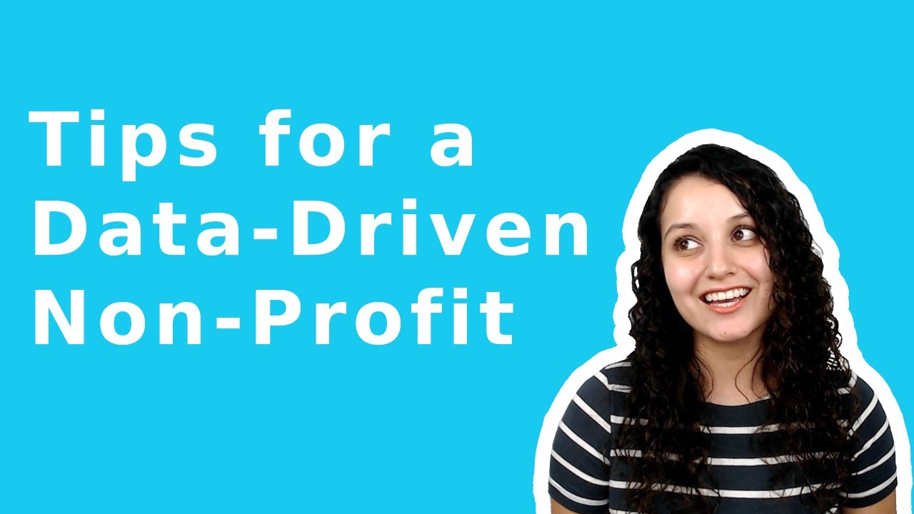 Data-Driven Approach for Nonprofits (Actionable Tips)