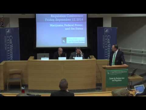 Marijuana, Federal Power, and the States - Panel 4