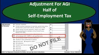 Half of Self-Employment Tax Adjustment For Adjusted Gross Income 2018 2019