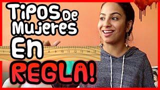 Adriana Luna - Tipos de Nenas en Regla.
