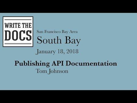 Write The Docs South Bay - Publishing API Documentation