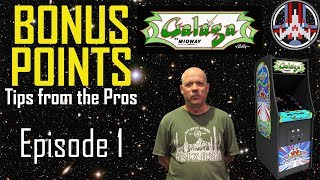 Galaga - Bonus Points: Tips from the Pros. | Episode 1