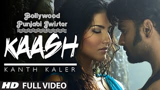 """Kaash"" Song 