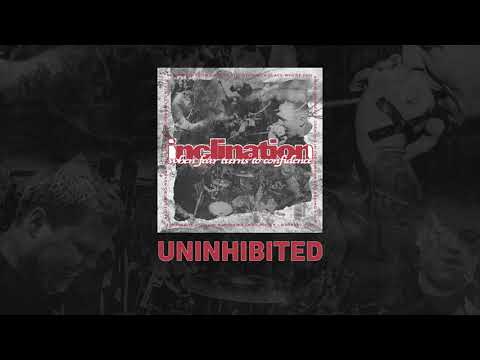 "Inclination ""Uninhibited"" Mp3"