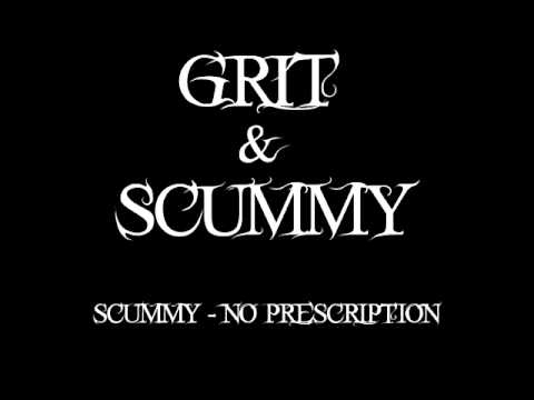 "SCUMMY - ""No Prescription"""