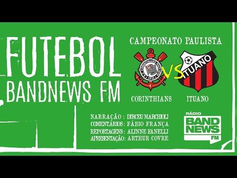 Corinthians x Ituano - Campeonato Paulista - 15/03/2020