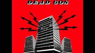 The Dead 60s - The Last Resort