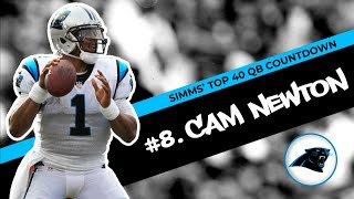 Chris Simms' Top 40 QBs: Cam Newton moves to No. 8 | Chris Simms Unbuttoned | NBC Sports