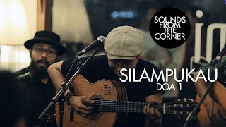 Download Mp3 Silampukau - Doa 1 | Sounds From The Corner Live #16