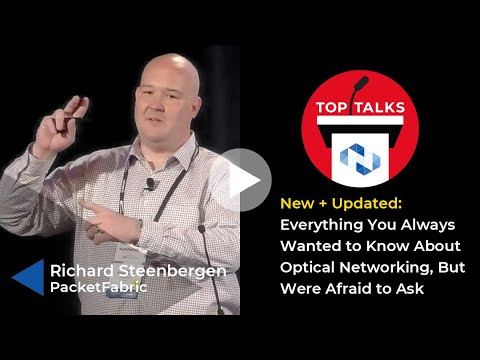 Tutorial: New and Updated - Everything You Always Wanted to Know About Optical Networking