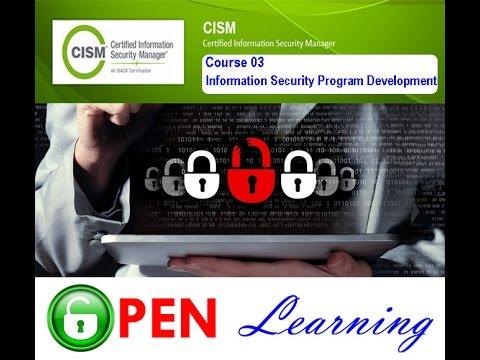CISM   Course 03  Information Security Program Development