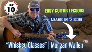 """How to play """"WHISKEY GLASSES"""" by Morgan Wallen Video"""