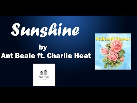 sunshine-by-charlie-heat-ft.-ant-beale-lyrics//sub-esp