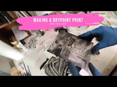 Drypoint Printmaking With Chine Colle'