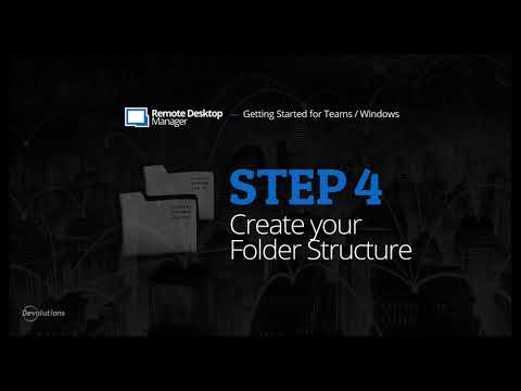 Getting Started for Teams with Remote Desktop Manager - Step 4: Create your Folder Structure