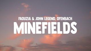 Faouzia & John Legend - Minefields (Ofenbach Remix) (Lyrics)