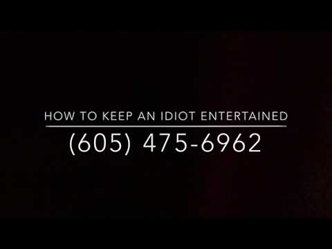 How To Keep An Idiot Entertained (Humor Hotlines)