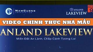 Dự án Anland lakeview Dương Nội - Rewiew chính thức từ chủ đầu tư Nam Cường
