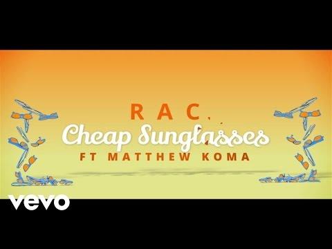RAC - Cheap Sunglasses (Lyric Video) ft. Matthew Koma