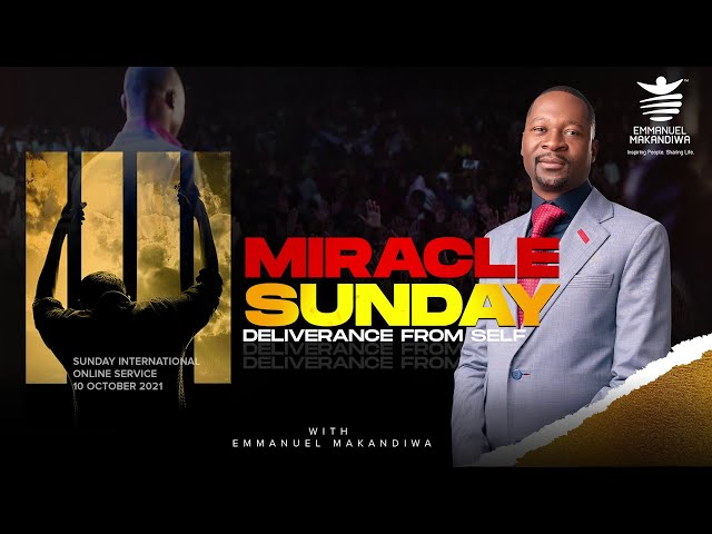 Miracle Sunday - Deliverance from Self