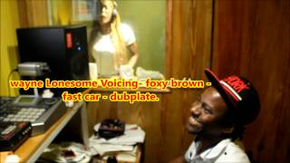 Foxy brown Voicing  fast CAR  DUB  for Red Heat Sound