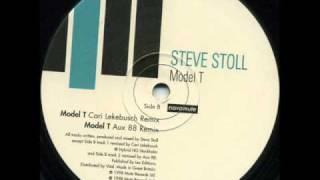 Steve Stoll - Model T (Cari Lekebusch Remix)