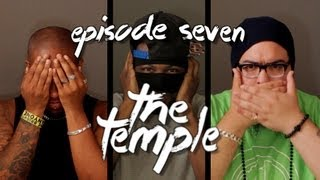 The Temple - EPISODE SEVEN - XXX On The First Date, GTA V & Drake