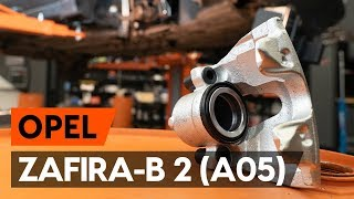 Como e quando mudar Pinças de freio traseiro e dianteiro OPEL ZAFIRA B (A05): vídeo tutorial