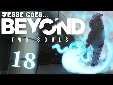 Beyond: Two Souls [Part 18] - Bond, Jodie Bond