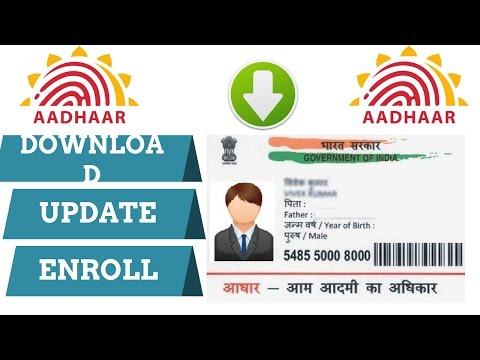 ADHAAR CARD - HOW TO DOWNLOAD, UPDATE, ENROLLMENT