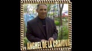 ANGHEL DE LA CRAIOVA,IONICA MINUNE - Canta ciocarlia n crang