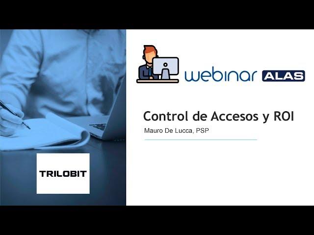 Control de Accesos   ROI  Probando que se trata de inversión y no de costos